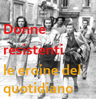 donne resistenti eroine del quotidiano